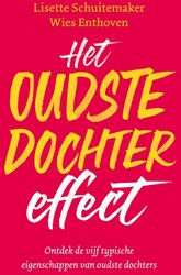 Het oudste dochter effect -Ontdek de vijf typische eigens chappen van alle oudste dochte Schuitemaker, Lisette