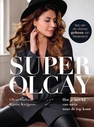 SuperOlcay -Hoe je met lef van niets naar de top komt Gulsen, Olcay