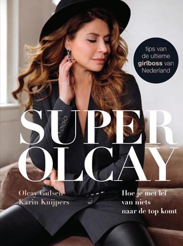 SuperOlcay -Hoe je met lef van niets naar de top komt Gulsen, Olcay-1