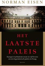 Het laatste paleis -Europa's turbulente eeuw vijf levens en een legendarisc Eisen, Norman