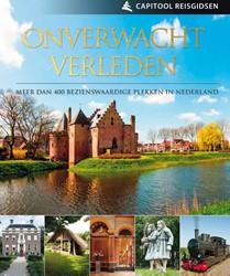 Capitool Onverwacht Verleden -meer dan 400 bezienswaardige p lekken in Nederland Travelingo