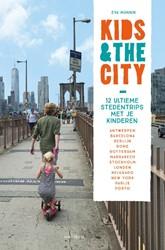 Kids & the City -12 ultieme stedentrips met je kinderen Munnik, Eva