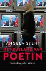 Het rusland van Poetin -Rusland tegen het Westen Stent, Angela