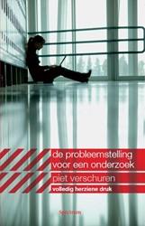 Probleemstelling voor een onderzoek -met ondersteuning van analytis che en denktechnische hulpmidd Verschuren, P.J.M.