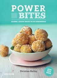 Power bites -gezonde, lekkere snacks in een handomdraai Bailey, Christine