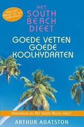 South Beach dieet goede vetten -Goede vetten, goede koolhydrat en Agatston, Arthur