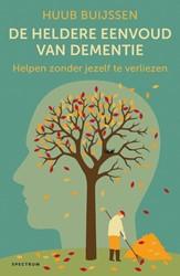 De heldere eenvoud van dementie -Een gids voor de familie Buijssen, Huub