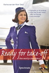 READY FOR TAKE-OFF -HOE WORD JE STEWARDESS VLIET-TAHIR, FARINA VAN DER