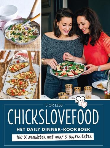 Chickslovefood - Het daily dinner-kookbo -100 x avondeten met maar 5 ing redienten Gruppen, Elise-1