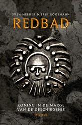 Redbad -Koning in de marge van de gesc hiedenis Meeder, Sven