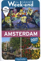 Un Grand Weekend a Amsterdam 2017 -edition 2017 avec 1 Plan det achable Fion, Celine