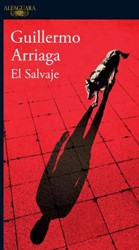 El salvaje / The Savage Arriaga, Guillermo