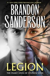 Legion -the Many Lives of Stephen Leed s Sanderson, Brandon