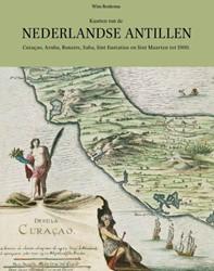 Kaarten van de Nederlandse Antillen -Curacao, Aruba, Bonaire, Saba , Sint Eustatius en Sint Maart Renkema, Wim