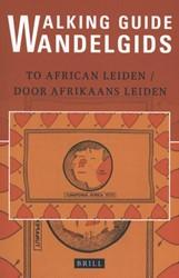 Walking Guide to African Leiden/Wandelgi Roos, Edith de