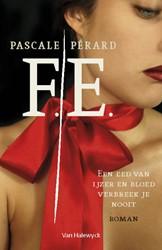 F.E. -Een eed van ijzer en bloed ver breek je nooit Perard, Pascale