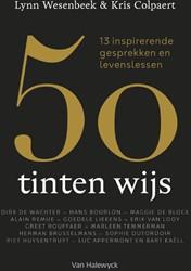 50 tinten wijs -13 inspirerende lessen van en voor vijftigers Wesenbeek, Lynn