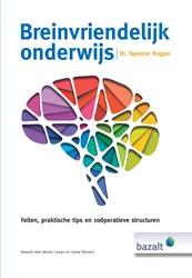 Breinvriendelijk onderwijs -feiten, tips en cooperatieve structuren Kagan, Spencer