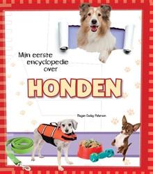 Honden, Mijn eerste foto-encyclopedie ov Peterson, Megan Cooley