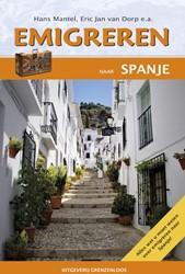 Emigreren naar Spanje -handboek voor potentiele landv erhuizers Dorp, Eric Jan van