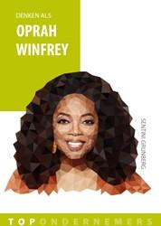 Denken als Oprah Winfrey -Topondernemers Grunberg, Sentini