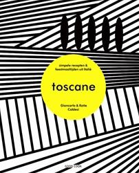 Toscane -simpele recepten en feestmaalt ijden uit Italie Caldesi, Giancarlo