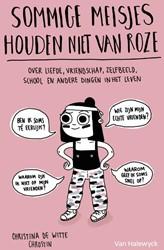 Sommige meisjes houden niet van roze -Ultimate survival guide Witte, Christina De