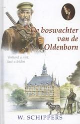 15. De boswachter van de Oldenborn Schippers, Willem