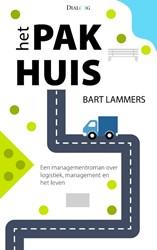Het pakhuis -een managementroman over logis tiek, management en het leven Lammers, Bart
