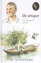 45. Schippersserie De stroper -als het geweten spreekt... Schippers, Willem