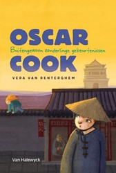 Oscar Cook: Buitengewoon zonderlinge geb -Buitengewoon zonderlinge gebeu rtenissen Renterghem, Vera Van