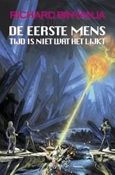 De eerste mens 3 - Tijd is niet wat het -De eerste mens trilogie Bintanja, Richard