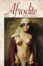 Afrodite - Erotica - Literatuur -erotiek - literatuur Daen, Liza