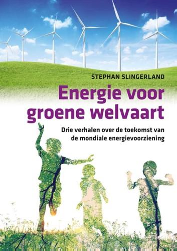 Energie voor groene welvaart Slingerland, Stephan