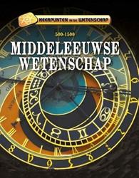 Keerpunten in de Wetenschap Middeleeuwse -500-1500 Samuels, Charlie