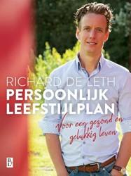 Persoonlijk leefstijlplan -voor een gezond en gelukkig le ven Leth, Richard de