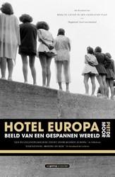 Hotel Europa -Beeld van een gespannen wereld Moor, Piet de