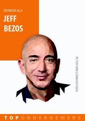 Denken als Jeff Bezos Lonkhuyzen, Peter van