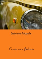 Basiscursus fotografie -de essentie Beloois, Frank van