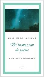 De kosmos van de poezie -BOEK OP VERZOEK Jong, Martien de