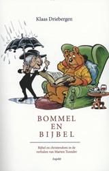 Bommel en Bijbel -bijbel en christendom in de ve rhalen van Marten Toonder Driebergen, Klaas
