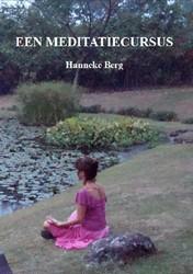 EEN MEDITATIECURSUS BERG, HANNEKE