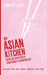 My Asian Kitchen -heerlijke recepten uit traditi oneel en modern Azie Joyce, Jennifer