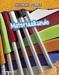 Basisboek Science - Materiaalkunde Spilsbury, Richard