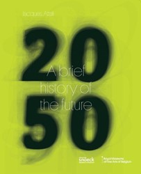 2050 - A Brief History of the Future (EN -2050. a brief history of the f uture Beauloye, Jennifer