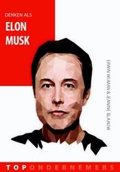 Denken als Elon Musk Wijman, Erwin