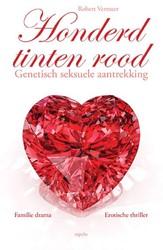 Honderd tinten rood -BOEK OP VERZOEK Vermeer, Robert