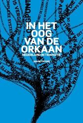 In het oog van de orkaan -Nederland in transitie Rotmans, Jan