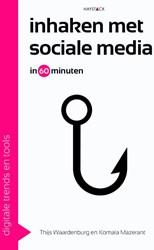 Inhaken met sociale media -Digitale trends en tools in 60 minuten Waardenburg, Thijs