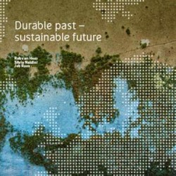 Durable past: sustainable future Hees, Rob van